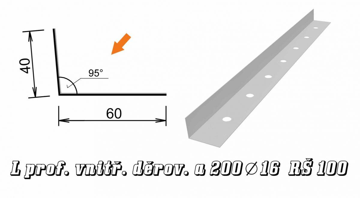 L vnitřní, děrování á200 prům.16mm var. B (01B / 1,2 kg)
